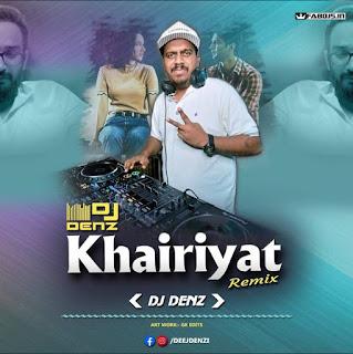 KHAIRIYAT REMIX DJ DENZ DUBAI