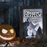 Livre Blog PurpleRain - L'illusion - Maxime Chattam
