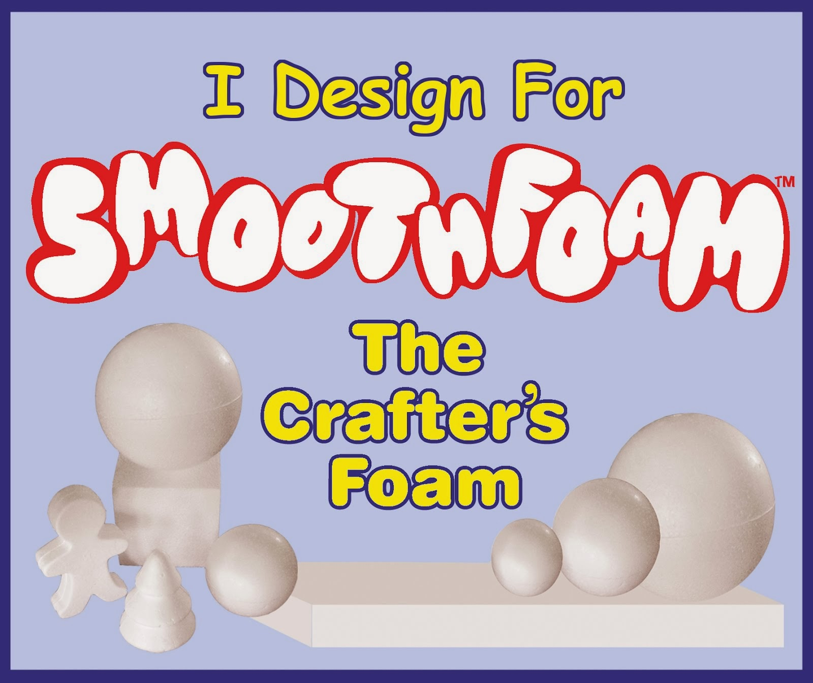I design for Smoothfoam
