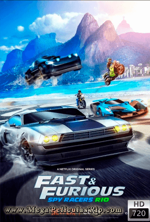 Fast And Furious Spy Racers Temporada 2 [720p] [Latino-Ingles] [MEGA]