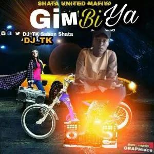 MUSIC: Dj Tk Sabon Shata – Gimbiya