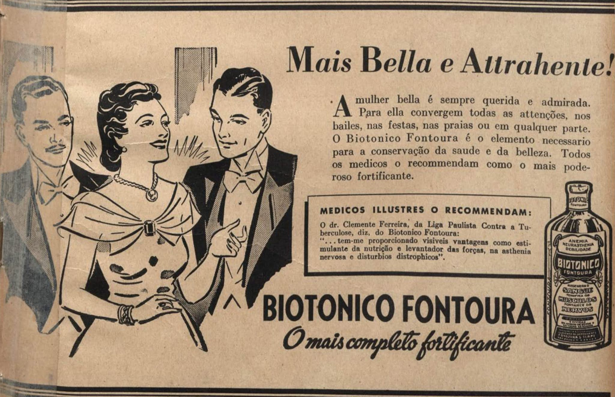 Anúncio antigo do Biotônico Fontoura enaltecendo a atratividade de uma mulher em 1939