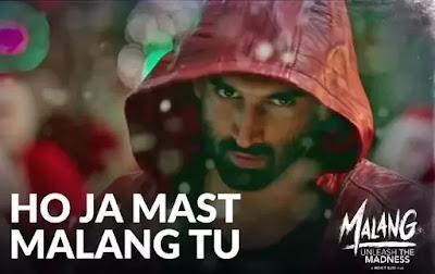 Ho Ja Mast Malang Tu Song Lyrics - Malang - Adnan Dhool