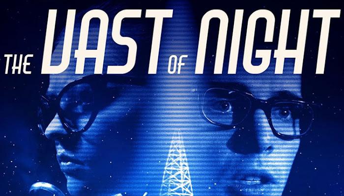 The Vast of Night : Koi Mil gaya on steroids