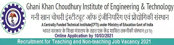 GKCIET Malda Faculty Non-Teaching Vacancy Recruitment 2021