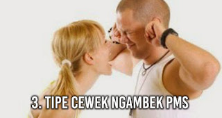 TIPE CEWEK NGAMBEK PMS
