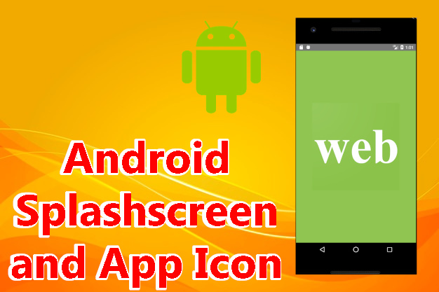 android splashscreen and app icon
