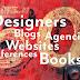 50 + Designers, Agencies, Books, Websites, Blogs and Conferences!