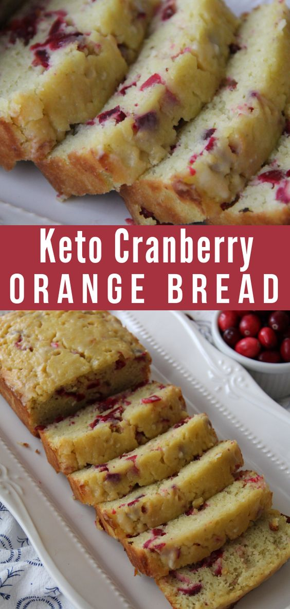 KETO CRANBERRY ORANGE BREAD RECIPE
