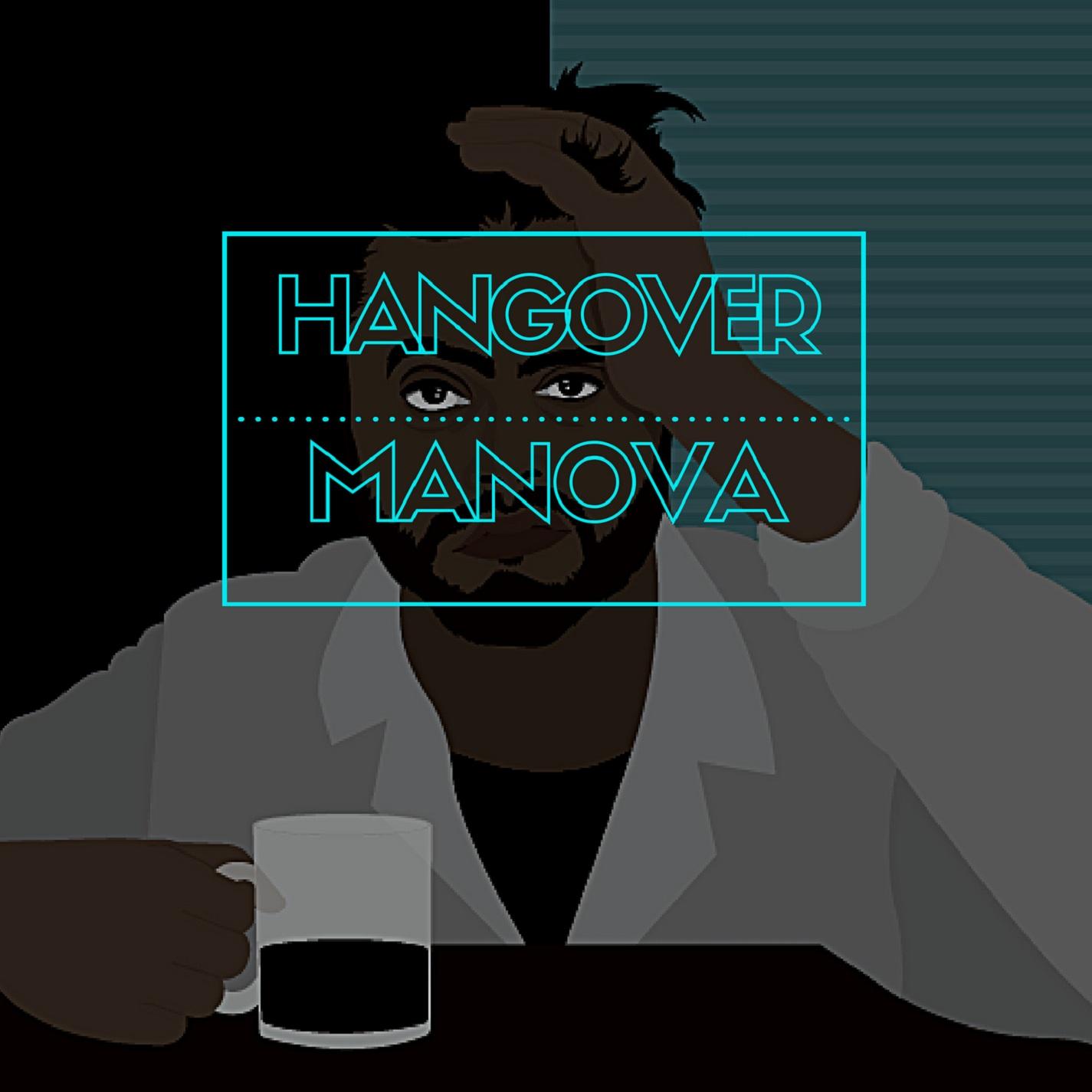 Hangover by Manova
