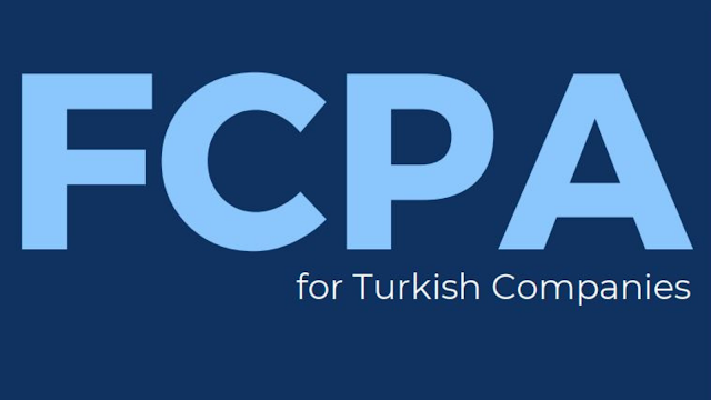 WHITEPAPER: Foreign Corrupt Practices Act for Turkish Companies