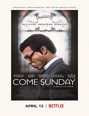 pelicula Come Sunday (2018)