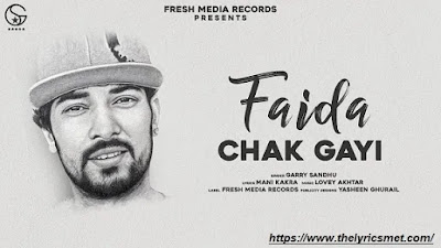 Faida Chak Gayi Song Lyrics | Garry Sandhu | Official Song 2020 | Fresh Media Records
