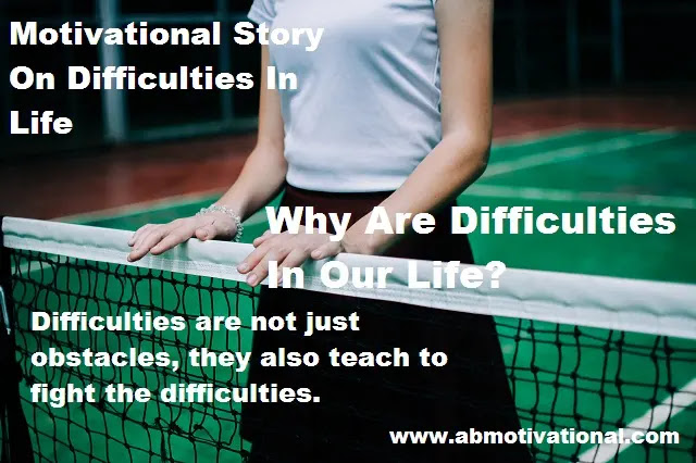 Motivational-Story-On-Difficulties
