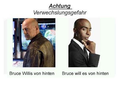 Achtung Verwechslungsgefahr Bruce Willis Bruce Darnell Lustige Bilder