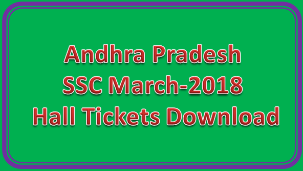 AP SSC March-2018 Hall Tickets Download