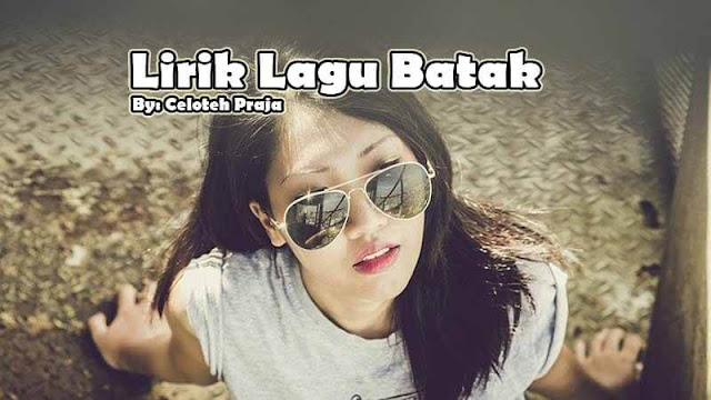 Lirik Lagu Batak O Luat Pahae Sai Tuho Do Lao Pikkiranku
