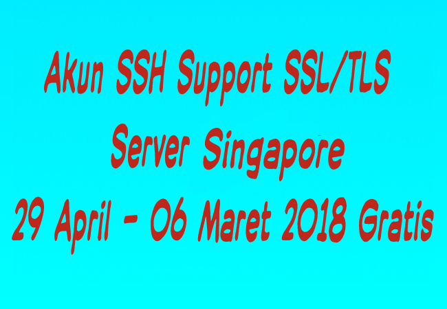 Akun SSH Sgdo Support SSL/TLS  29 April - 06 Mei 2019 Gratis Terbaru
