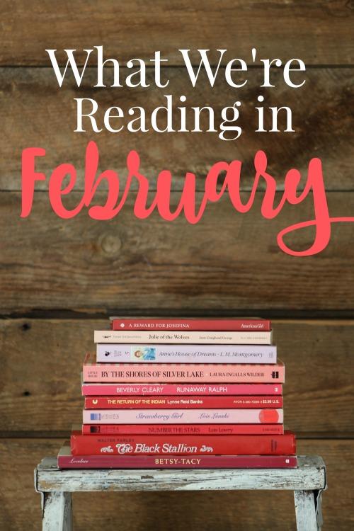What We're Reading in February 2021 #homeschool #kidlit #booklist