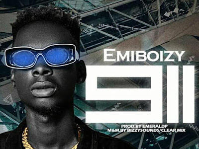 New Music : Emiboizy - 911