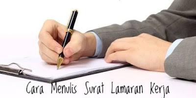 Cara Menulis Surat Lamaran Kerja Sesuai Kaidah Bahasa Indonesia yang Baik dan Benar