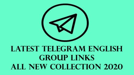 Latest Telegram English Group Links All New Collection 2020
