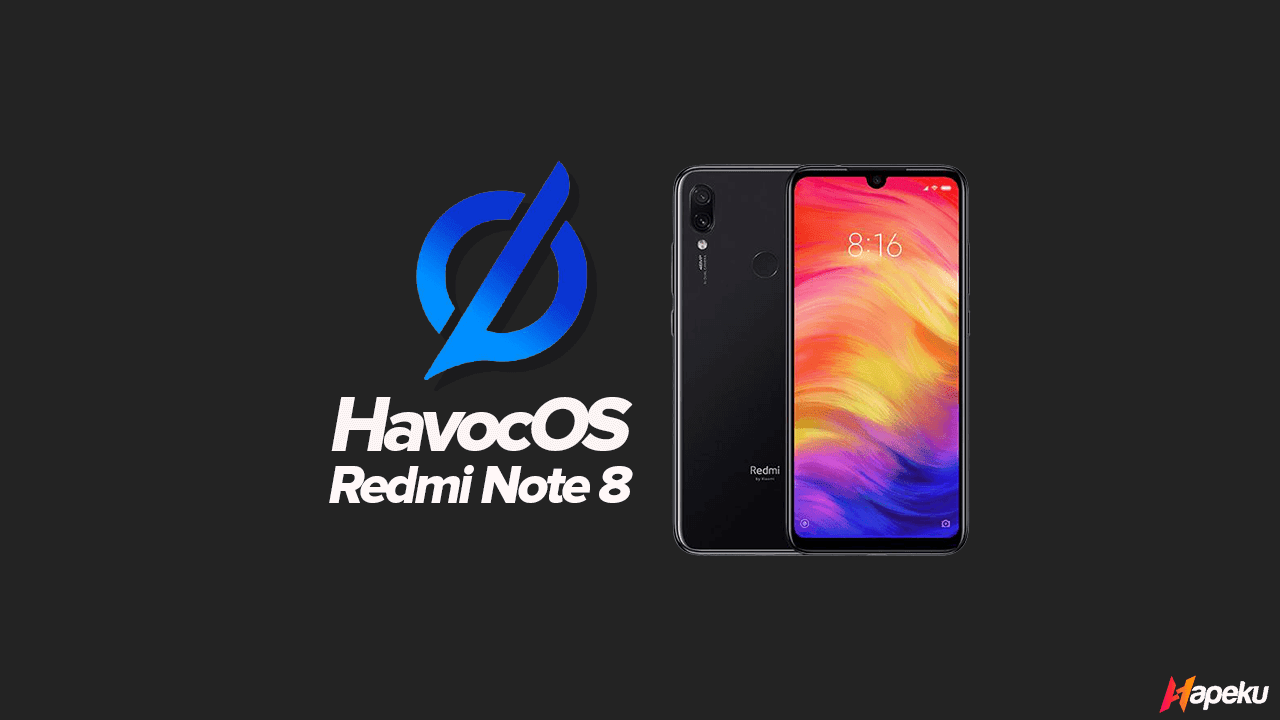 ROM Havoc OS Xiaomi Redmi Note 7 ( LAVENDER )