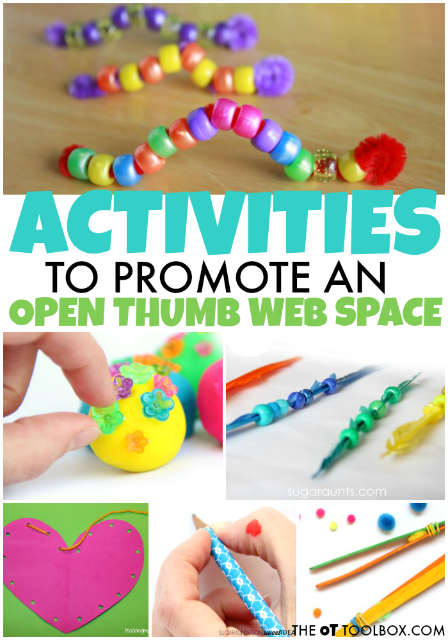 Try these activities to improve open thumb web space needed for tasks like pencil grasp, in hand manipulation, and dexterity needed in fine motor activities.