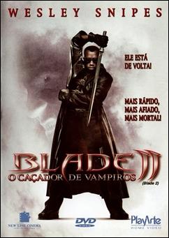 Baixar Blade II - O Caçador de Vampiros Dublado Grátis