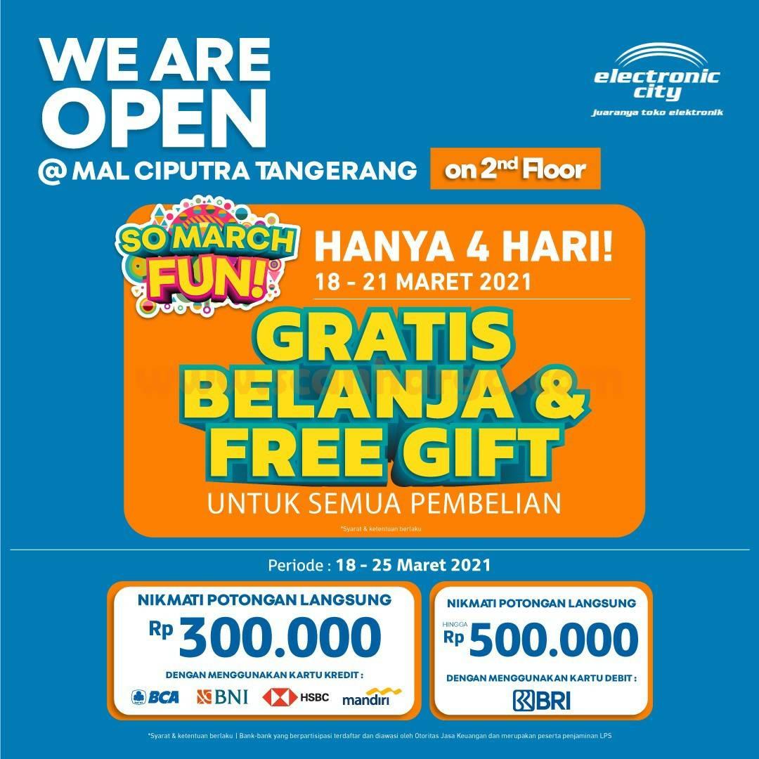 Electronic City Mal Ciputra Tangerang Opening Promo - Gratis Belanja + Free Gift