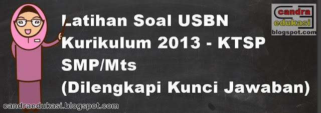 Pada kesempatan ini saya akan berbagi Soal dan Kunci Jawaban USBN SMP  Soal dan Kunci Jawaban USBN SMP 2019