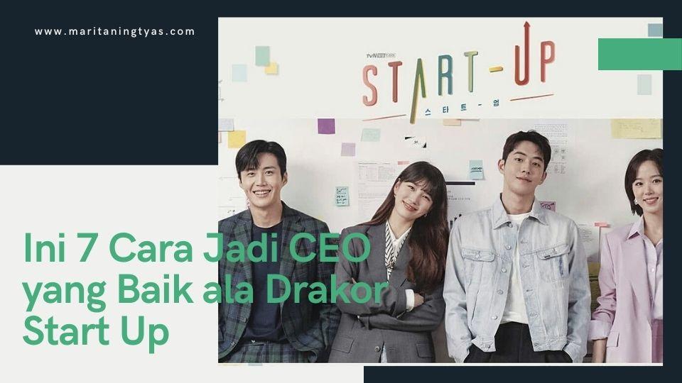 Drakor Start Up berbagi cara menjadi CEO yang baik
