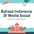 Penggunaan Bahasa Indonesia Di Media Sosial