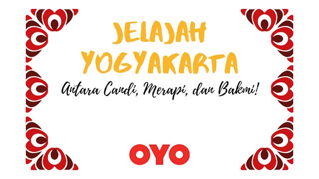 Jelajah Yogyakarta: Antara Candi, Merapi dan Bakmi