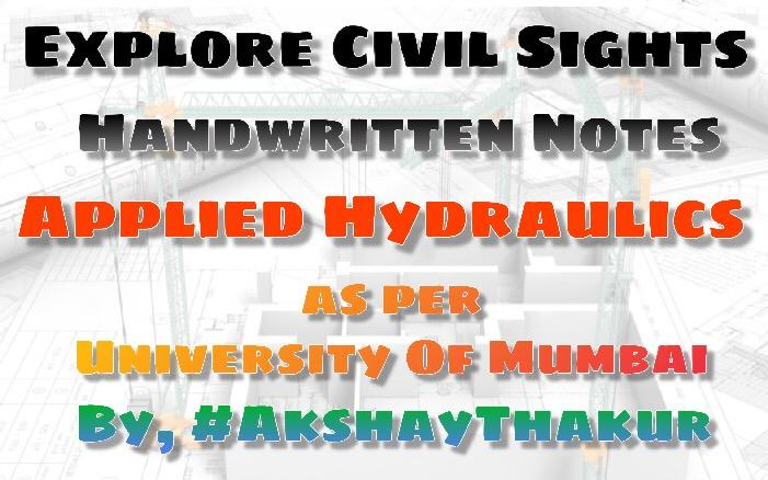 Applied Hydraulics Handwritten Notes [PDF] By Akshay Thakur