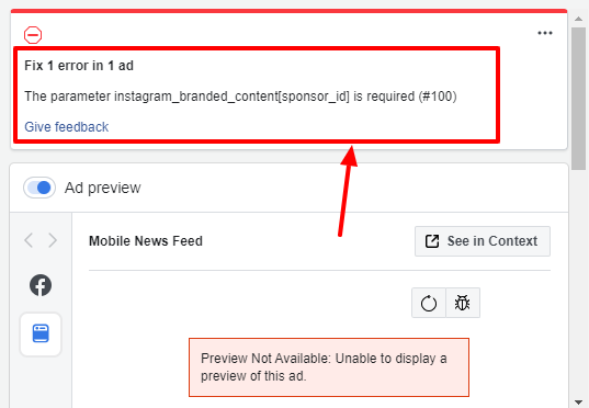 The parameter instagram_branded_content[sponsor_id] is required error on Facebook Ads