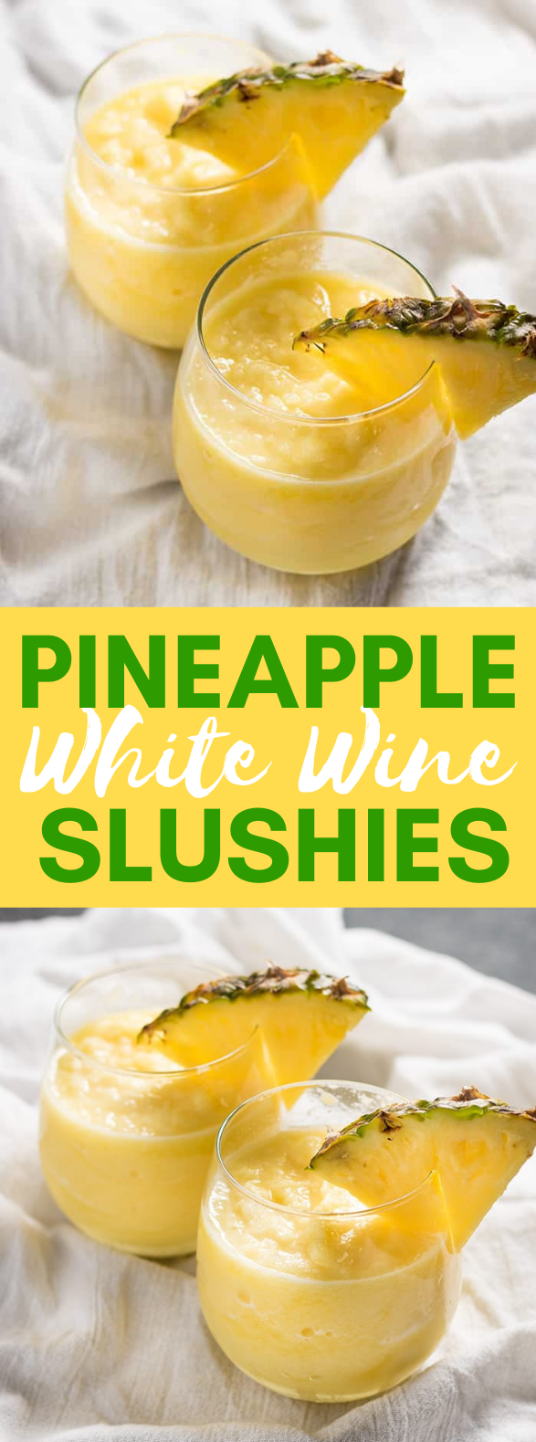 PINEAPPLE WHITE WINE SLUSHIE #frozenrecipes #summerdrink