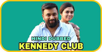 Kennedy Club Hindi Dubbed Movie