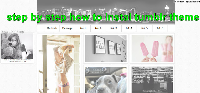 step by step how to instal tumblr theme