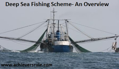 Deep Sea Fishing Scheme- An Overview