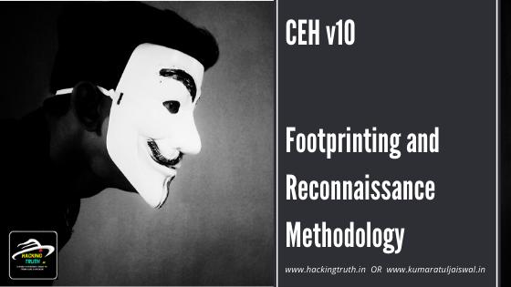 CEH v10 Footprinting and Reconnaissance Methodology