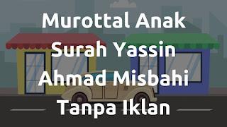 Download Murottal Anak Ahmad Misbahi
