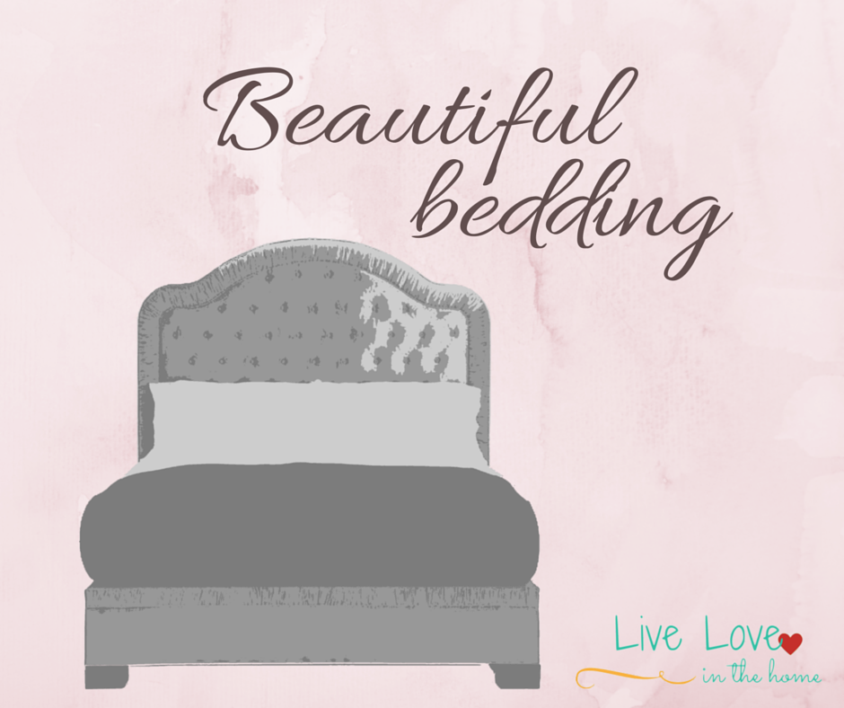 Beautiful Bedding | Live Love in the Home