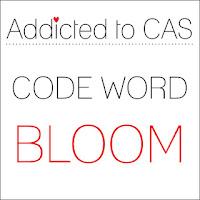 http://addictedtocas.blogspot.com.au/2016/02/challenge-81-bloom.html