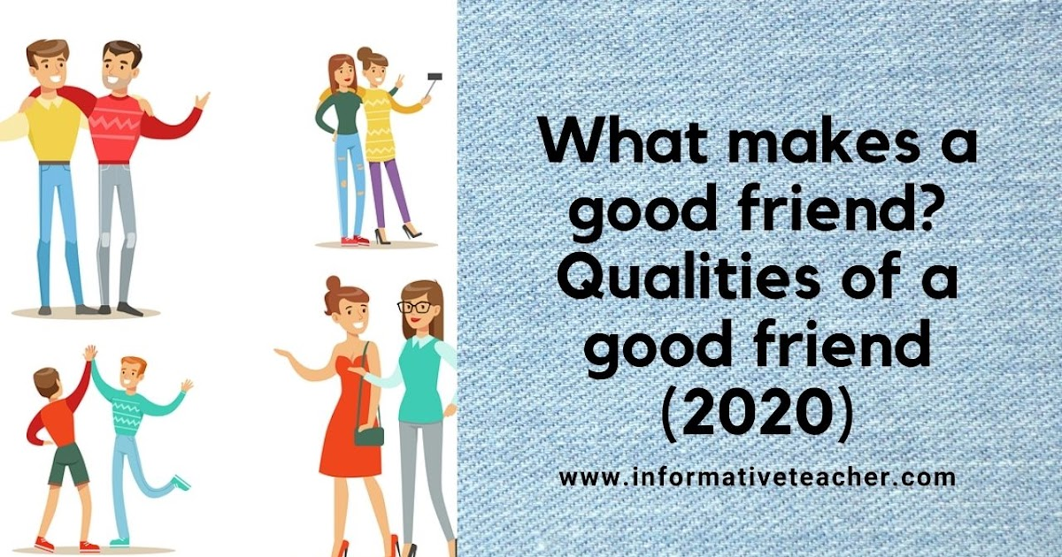 Make good friend that qualities a The 13