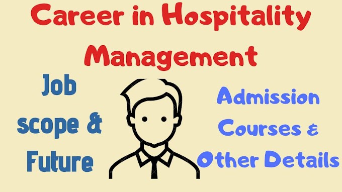 Career in Hospitality Management | Job Scope & Courses details