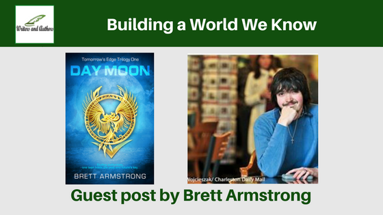 Building a World We Know, Guest post by Brett Armstrong