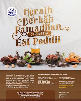 Yuk bersama meraih berkah Ramadhan dengan berbagi bersama HSI Peduli