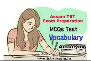 English Vocabulary Antonyms for Assam TET Exam