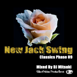 New Jack Swing Classics Phase 09 Mixed By DJ Mitsuki